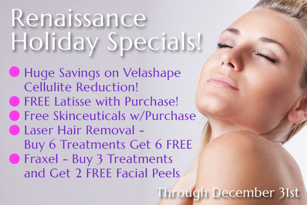 Renaissance Center for Cosmetic Renewal Holiday Specials