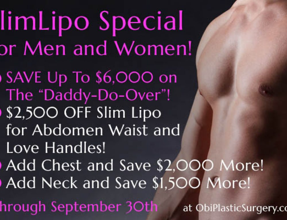September Daddy & Mommy Do-Over Specials at Obi Plastic Surgery!