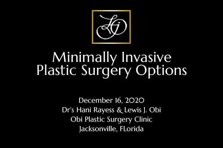 Minimally Invasive Plastic Surgery Options